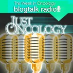 This Week in Oncology on the BlogTalk Radio Network | @justOncology